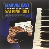 Album artwork for Tribute to the Great Nat King Cole / Marvin Gaye