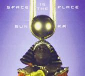 Album artwork for SUN RA - SPACE IS THE PLACE(LP)