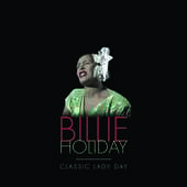 Album artwork for Billie Holiday - CLASSIC LADY DAY (LP)