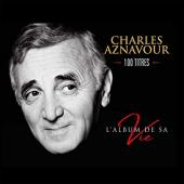 Album artwork for Charles Aznavour - 100 Titles (L'Album de sa Vie)