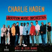 Album artwork for Charlie Haden: Not in Our Name
