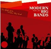 Album artwork for THE BIRTH OF THE MODERN BIG BAND
