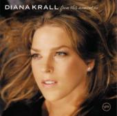 Album artwork for Diana Krall: From This Moment On