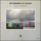 Album artwork for Art Ensemble of Chicago: Full Force
