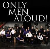 Album artwork for Only Men Aloud!