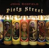 Album artwork for John Scofield: Piety Street