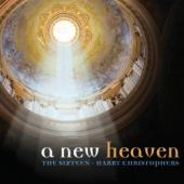 Album artwork for Harry Christophers / The Sixteen: A New Heaven