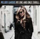 Album artwork for Melody Gardot: My One And Only Thrill