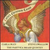 Album artwork for Carla's Christmas Carols - Carla Bley / Steve Swa