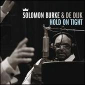 Album artwork for Solomon Burke & De Dijk - Hold on Tight