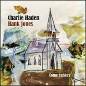 Album artwork for Charlie Haden, Hank Jones: Come Sunday
