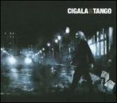 Album artwork for DIEGO EL CIGALA - CIGALA & TANGO