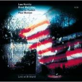 Album artwork for Lee Konitz, Brad Mehldau, Charlie Haden, Paul Moti