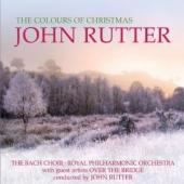 Album artwork for John Rutter: The Colours of Christmas