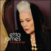 Album artwork for Etta James: The Dreamer