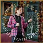 Album artwork for Rufus Wainwright: Out of the Game