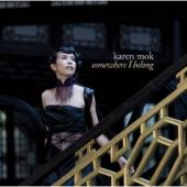 Album artwork for Karen Mok: Somewhere I Belong