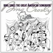 Album artwork for Bing Crosby: Sings the Great American Songbook