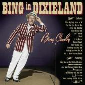 Album artwork for Bing Crosby: Bing in Dixieland