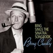 Album artwork for Bing Crosby: Sings the Sinatra Songbook