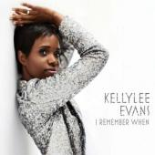 Album artwork for Kellylee Evans: I Remember When