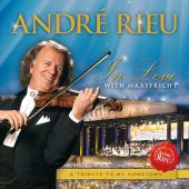 Album artwork for Andre Rieu: In Love With Maastricht