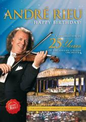 Album artwork for Andre Rieu - Happy Birthday 25 Years of Johann Str