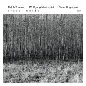 Album artwork for Ralph Towner / Wolfgang Muthspiel: Travel Guide