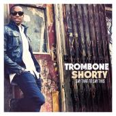 Album artwork for Trombone Shorty: Say That to Say This
