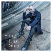 Album artwork for The Last Ship / Sting (Deluxe edition)