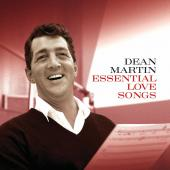 Album artwork for Dean Martin / Essential Love Songs