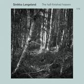 Album artwork for SINIKKA LANGELAND - THE HALF-FINISHED HEAVEN