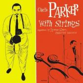 Album artwork for Charlie Parker: With Strings Complete Deluxe Editi