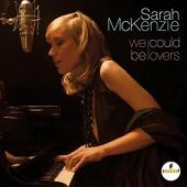Album artwork for We Could Be Lovers / Sarah McKenzie