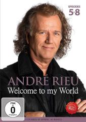 Album artwork for Andre Rieu - Welcome to My World, ep. 5-8