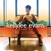 Album artwork for Kellylee Evans - Come On