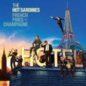 Album artwork for FRENCH FRIES AND CHAMPAGNE / Hot Sardines