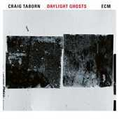 Album artwork for DAYLIGHT GHOSTS / Craig Taborn