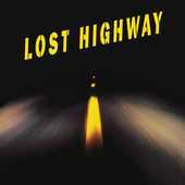 Album artwork for LOST HIGHWAY LP