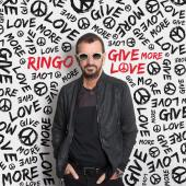 Album artwork for Give More Love / Ringo Starr