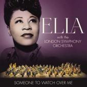 Album artwork for SOMEONE TO WATCH OVER ME - Ella with the London Sy