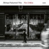 Album artwork for FOR 2 AKIS / Shinya Fukumori Trio