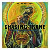 Album artwork for CHASING TRANE SOUNDTRACK