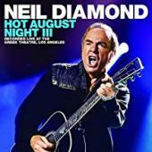 Album artwork for NEIL DIAMOND - NOT AUGUST NIGHT III