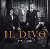 Album artwork for Timeless / Il Divo