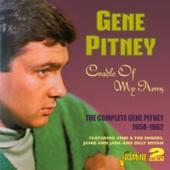 Album artwork for Gene Pitney: Cradle Of My Arms: 1958-62
