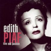 Album artwork for EDITH PIAF: LOVE AND PASSION