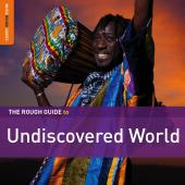 Album artwork for Rough Guide to Undiscovered World