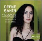 Album artwork for Defne Sahin Yasamak