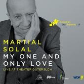 Album artwork for MY ONE AND ONLY LOVE / Martial Solal